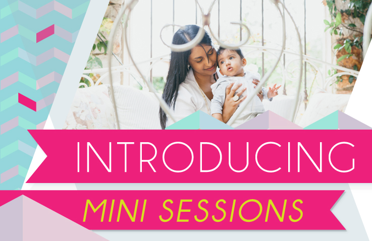Launching Mini Sessions